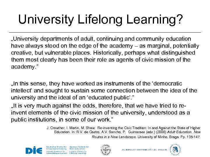"""University Lifelong Learning? """"University departments of adult, continuing and community education have always stood"""