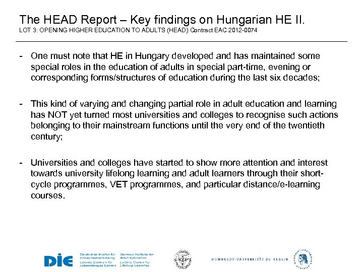 The HEAD Report – Key findings on Hungarian HE II. LOT 3: OPENING HIGHER