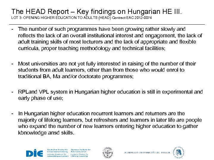The HEAD Report – Key findings on Hungarian HE III. LOT 3: OPENING HIGHER