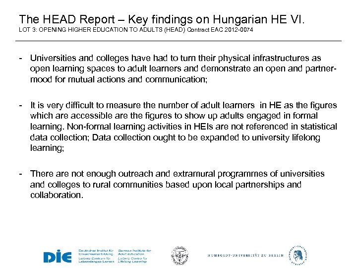 The HEAD Report – Key findings on Hungarian HE VI. LOT 3: OPENING HIGHER