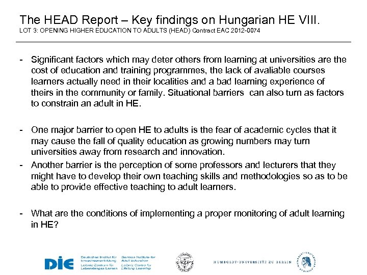 The HEAD Report – Key findings on Hungarian HE VIII. LOT 3: OPENING HIGHER