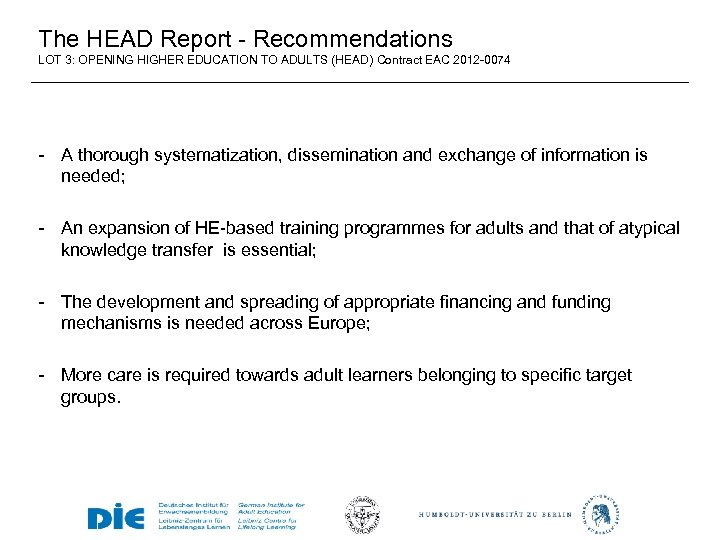 The HEAD Report - Recommendations LOT 3: OPENING HIGHER EDUCATION TO ADULTS (HEAD) Contract
