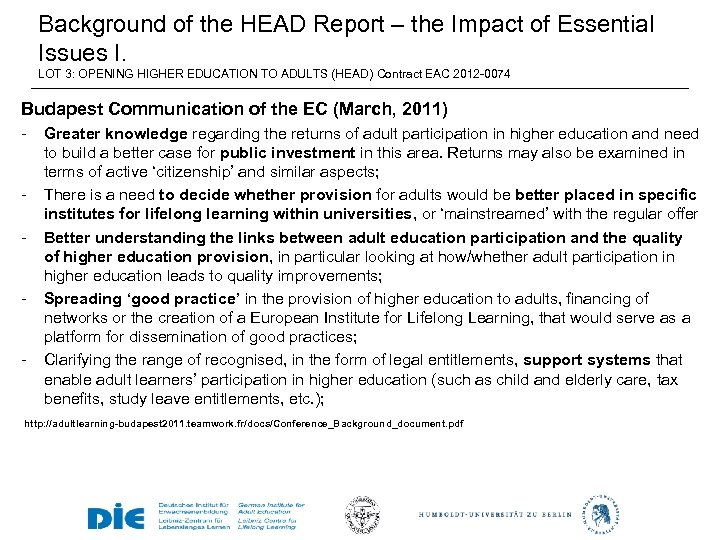 Background of the HEAD Report – the Impact of Essential Issues I. LOT 3: