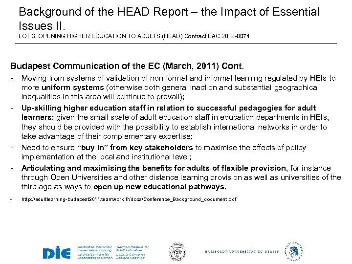 Background of the HEAD Report – the Impact of Essential Issues II. LOT 3: