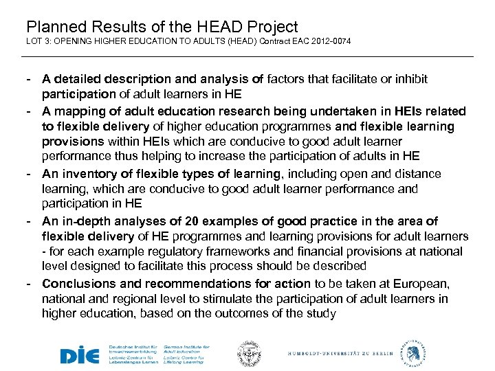 Planned Results of the HEAD Project LOT 3: OPENING HIGHER EDUCATION TO ADULTS (HEAD)