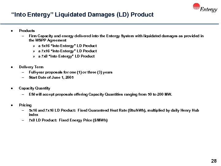 """Into Entergy"" Liquidated Damages (LD) Product l Products – Firm Capacity and energy delivered"