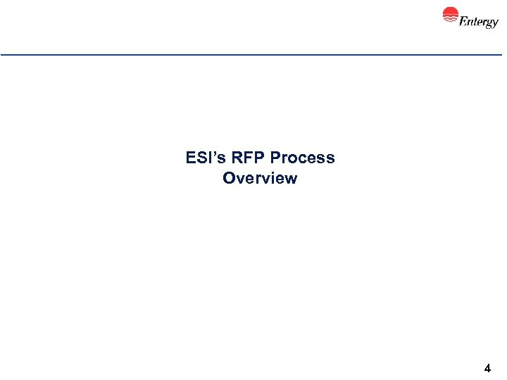 ESI's RFP Process Overview 4