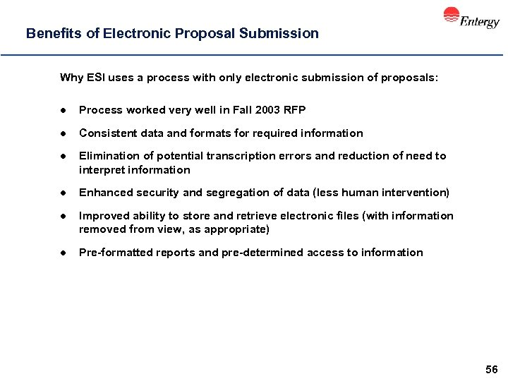 Benefits of Electronic Proposal Submission Why ESI uses a process with only electronic submission