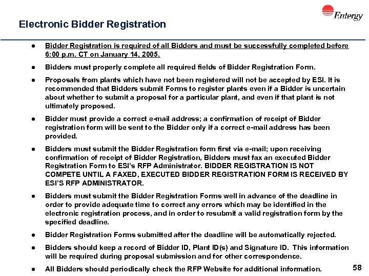 Electronic Bidder Registration l Bidder Registration is required of all Bidders and must be