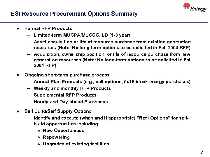 ESI Resource Procurement Options Summary l Formal RFP Products – Limited-term MUCPA/MUCCO, LD (1