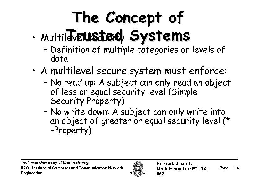 • The Concept of Trusted Multilevel security Systems – Definition of multiple categories