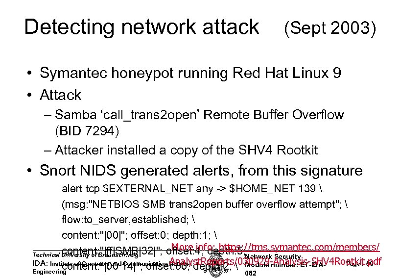 Detecting network attack (Sept 2003) • Symantec honeypot running Red Hat Linux 9 •