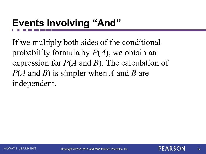 """Events Involving """"And"""" If we multiply both sides of the conditional probability formula by"""