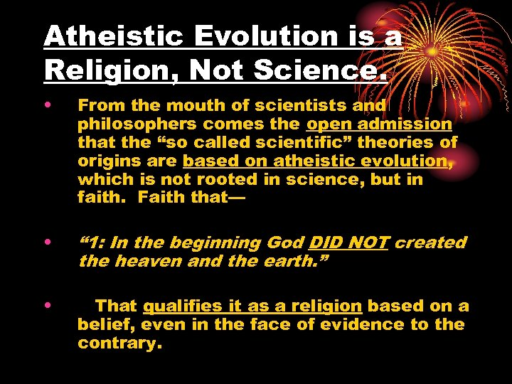 Atheistic Evolution is a Religion, Not Science. • From the mouth of scientists and