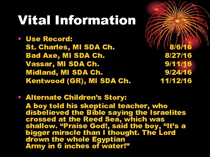 Vital Information • Use Record: St. Charles, MI SDA Ch. Bad Axe, MI SDA