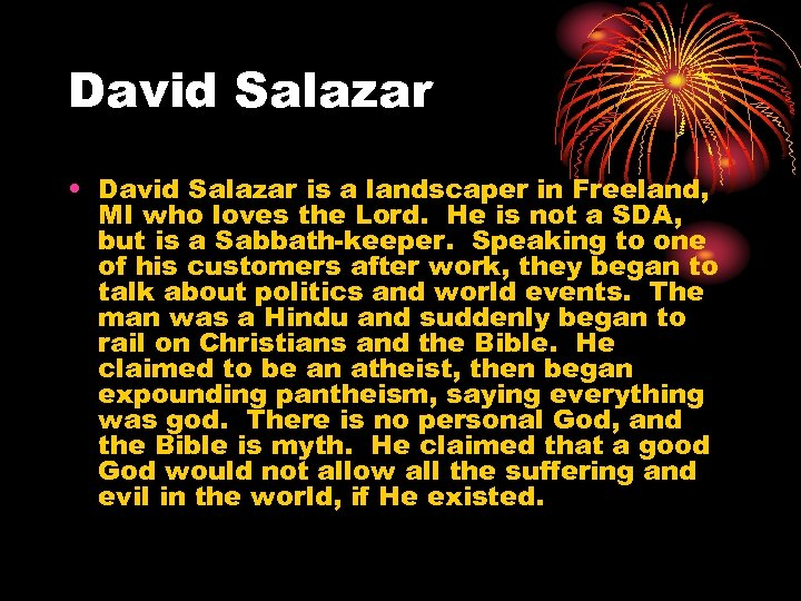 David Salazar • David Salazar is a landscaper in Freeland, MI who loves the