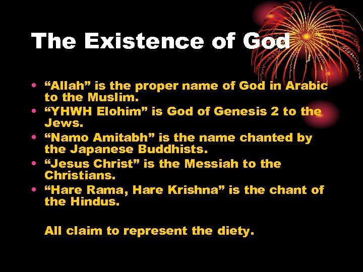 "The Existence of God • ""Allah"" is the proper name of God in Arabic"