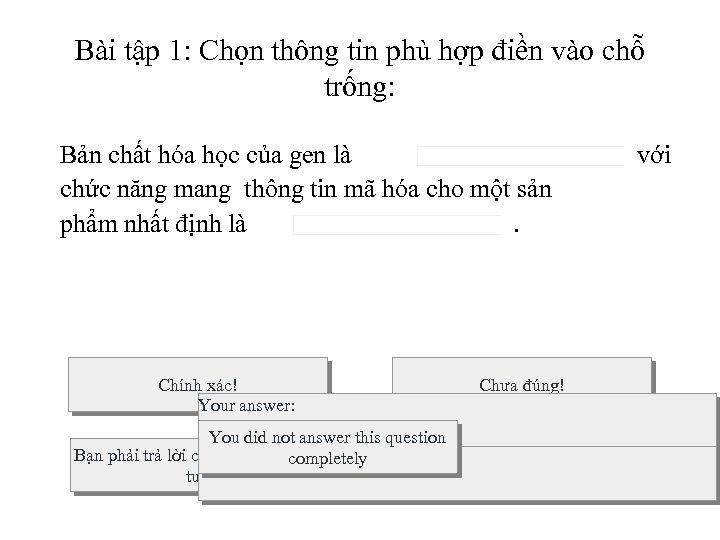 Bài tập 1: Chọn thông tin phù hợp điền vào chỗ trống: Bản chất