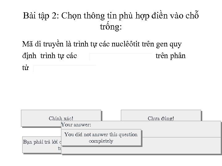 Bài tập 2: Chọn thông tin phù hợp điền vào chỗ trống: Mã di