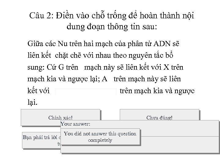 Câu 2: Điền vào chỗ trống để hoàn thành nội dung đoạn thông tin