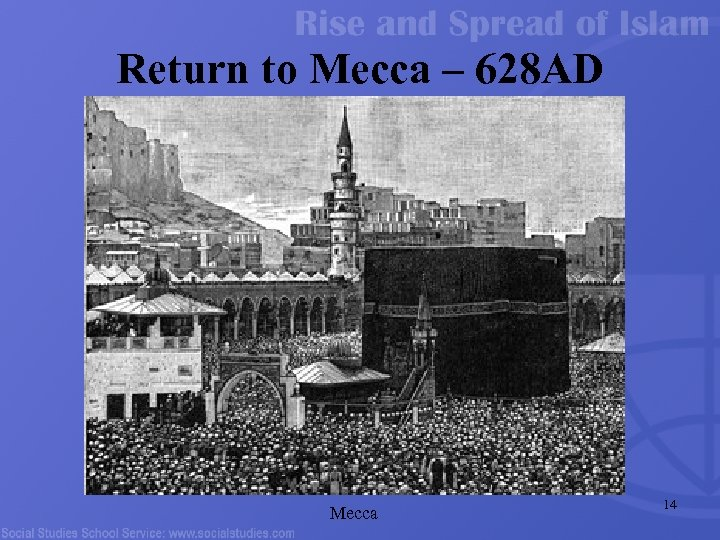 Return to Mecca – 628 AD Mecca 14
