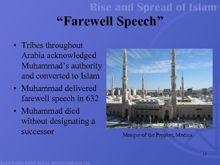 """Farewell Speech"" • Tribes throughout Arabia acknowledged Muhammad's authority and converted to Islam •"