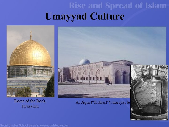 "Umayyad Culture Dome of the Rock, Jerusalem Al-Aqsa (""furthest"") mosque, built CE 715 31"