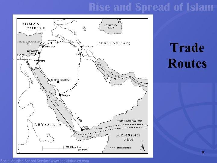 Trade Routes 8