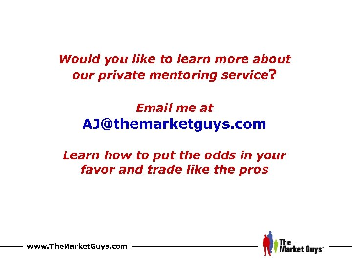 Would you like to learn more about our private mentoring service? Email me at