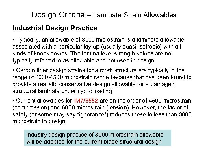 Design Criteria – Laminate Strain Allowables Industrial Design Practice • Typically, an allowable of