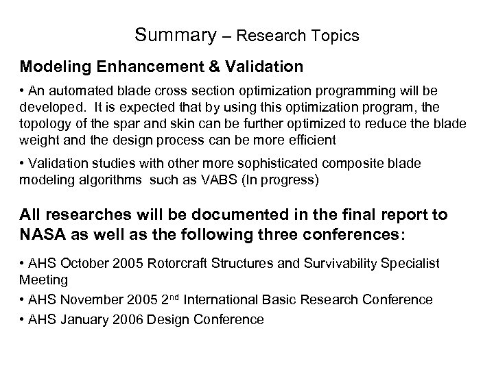 Summary – Research Topics Modeling Enhancement & Validation • An automated blade cross section