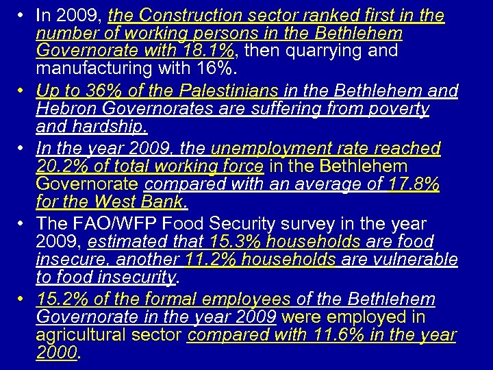 • In 2009, the Construction sector ranked first in the number of working