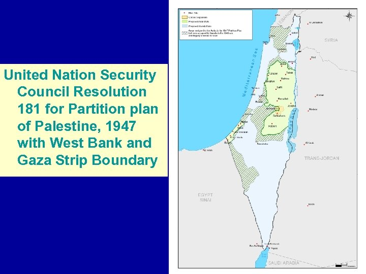United Nation Security Council Resolution 181 for Partition plan of Palestine, 1947 with West