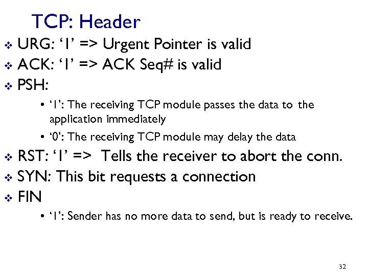 TCP: Header URG: ' 1' => Urgent Pointer is valid v ACK: ' 1'