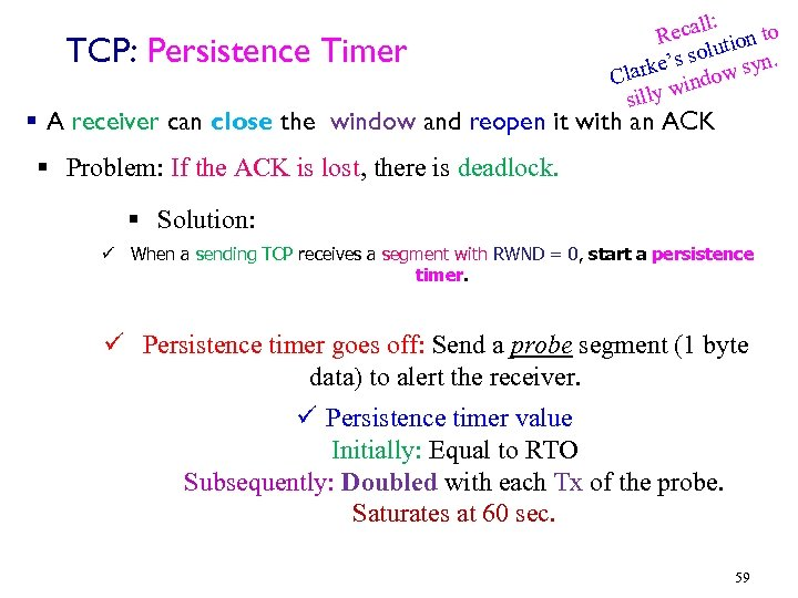 TCP: Persistence Timer ll: Reca tion to lu. 's so arke ndow syn Cl