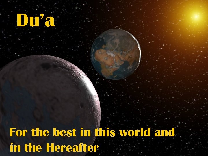 Du'a For the best in this world and in the Hereafter