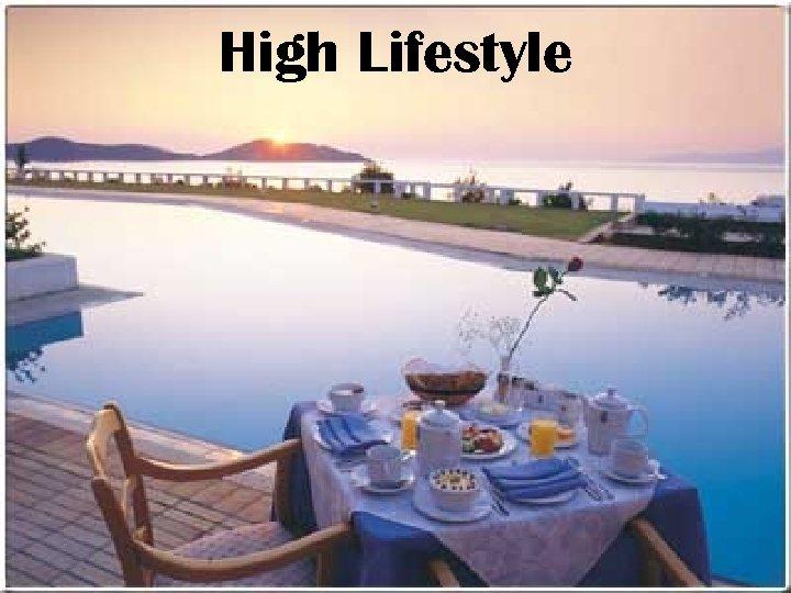 High Lifestyle