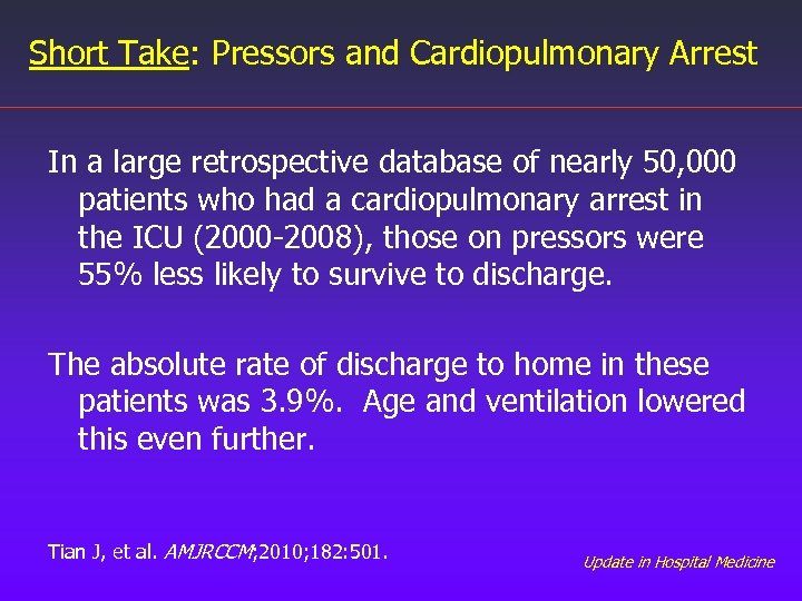 Short Take: Pressors and Cardiopulmonary Arrest In a large retrospective database of nearly 50,