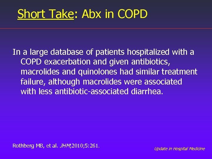 Short Take: Abx in COPD In a large database of patients hospitalized with a