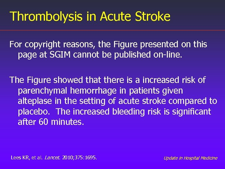 Thrombolysis in Acute Stroke For copyright reasons, the Figure presented on this page at