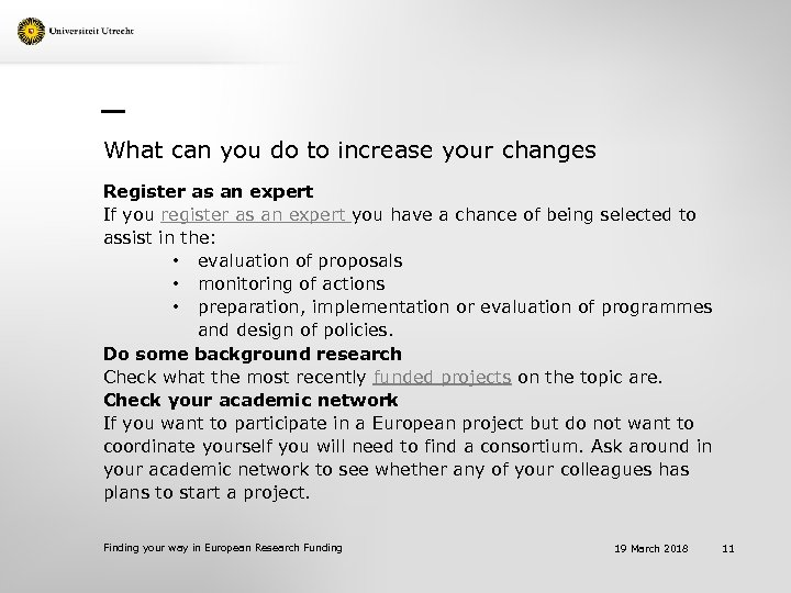 What can you do to increase your changes Register as an expert If you