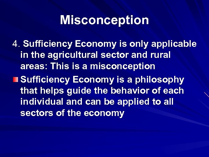 Misconception 4. Sufficiency Economy is only applicable in the agricultural sector and rural areas: