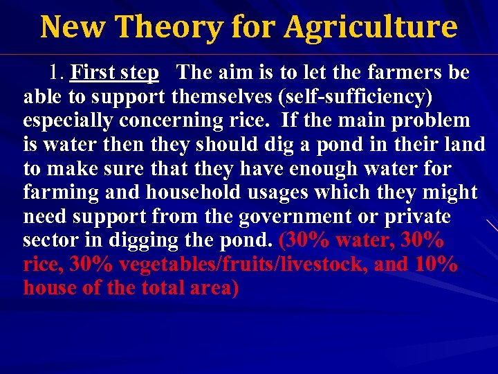 New Theory for Agriculture 1. First step The aim is to let the farmers