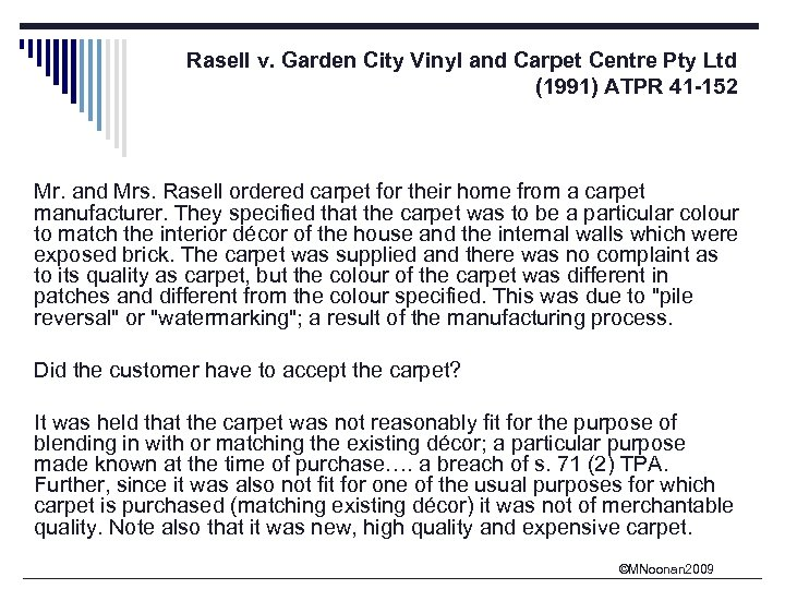 Rasell v. Garden City Vinyl and Carpet Centre Pty Ltd (1991) ATPR 41 -152