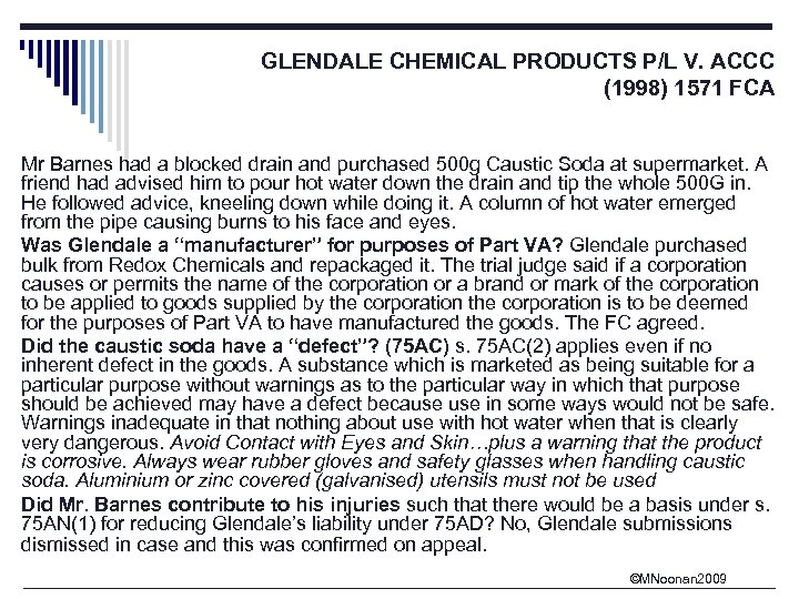 GLENDALE CHEMICAL PRODUCTS P/L V. ACCC (1998) 1571 FCA Mr Barnes had a blocked