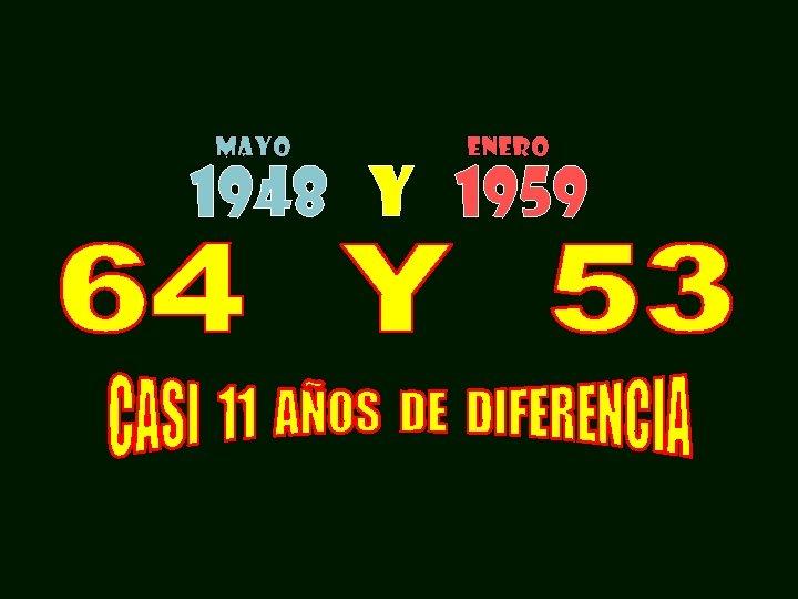 MAYO ENERO 1948 Y 1959