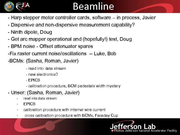 Beamline - Harp stepper motor controller cards, software – in process, Javier - Dispersive