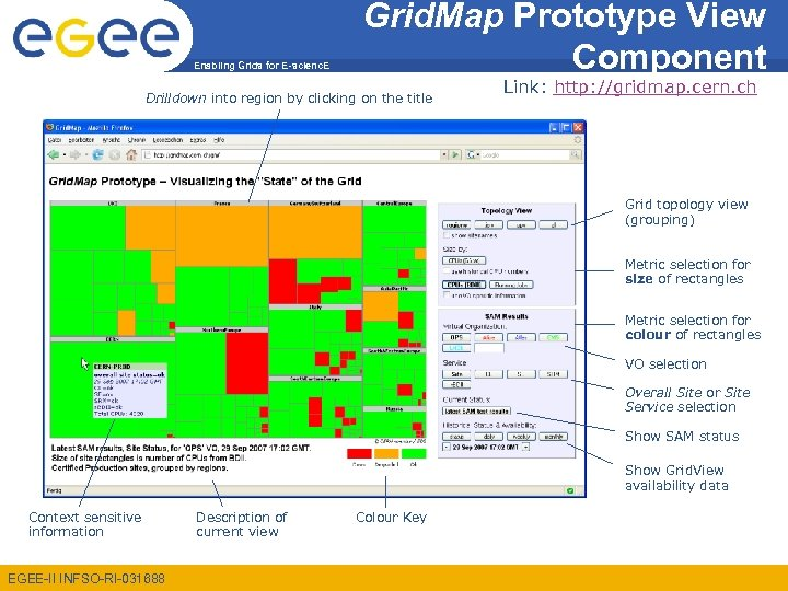 Enabling Grids for E-scienc. E Grid. Map Prototype View Component Drilldown into region by