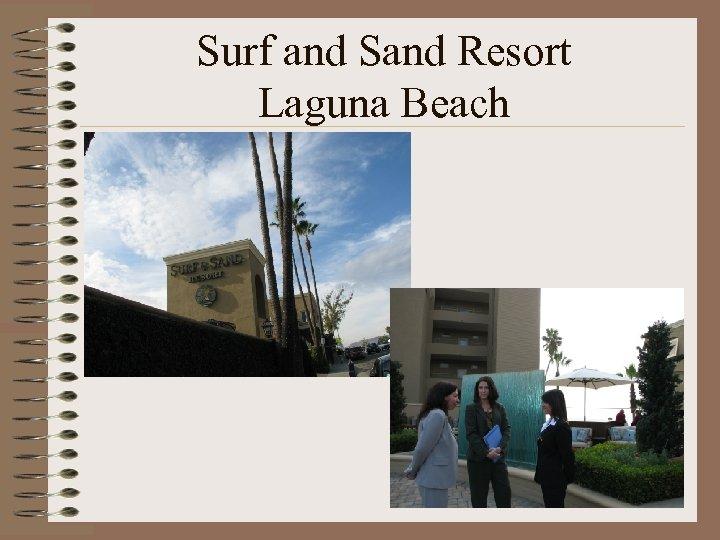 Surf and Sand Resort Laguna Beach