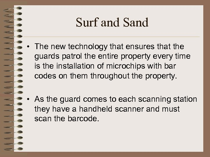 Surf and Sand • The new technology that ensures that the guards patrol the